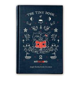 [The Tiny Book of Tiny Stories: Volume 2] [by: Joseph Gordon-Levitt]