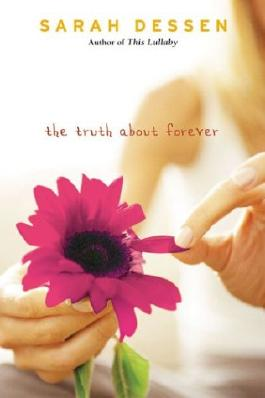 [The Truth about Forever[ THE TRUTH ABOUT FOREVER ] By Dessen, Sarah ( Author )May-11-2004 Hardcover