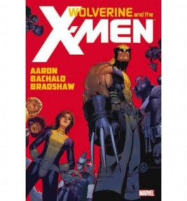 [WOLVERINE & THE X-MEN BY JASON AARON] by (Author)Aaron, Jason on May-02-12