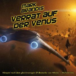Mark Brandis / Verrat auf der Venus