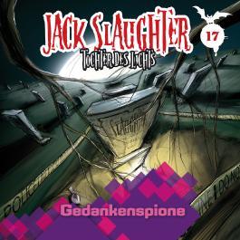 Jack Slaughter - Tochter des Lichts / Gedankenspione