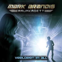 Mark Brandis - Raumkadett / Verloren im All