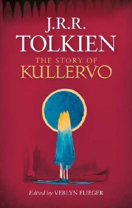The Story of Kullervo by J. R. R. Tolkien (2015-08-27)