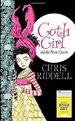Goth Girl and the Pirate Queen: World Book Day Edition 2015 by Chris Riddell (2015-02-12)