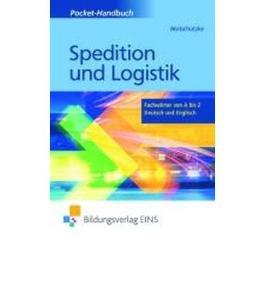 Pocket-Handbuch Spedition und Logistik: Fachw?rter von A bis Z - Deutsch und Englisch Lexikon (Paperback)(English / German) - Common