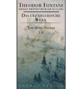 Gro?e Brandenburger Ausgabe. Vor dem Sturm 1/2: Roman aus dem Winter 1812 auf 13 (Hardback)(German) - Common