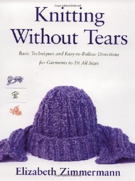 Knitting without Tears: Basic Techniques and Easy-to-Follow Directions for Garments to Fit All Sizes (Knitting Without Tears SL 466) (Paperback) - Common