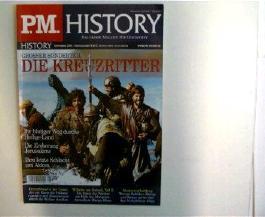 1 Zeitschrift -----P.M. HISTORY-----Das Grosse Magazin für Geschichte - Ausgabe: September 2004, Grosser Sonderteil --- Die Kreuzritter,