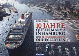 10 Jahre QUEEN MARY 2 in Hamburg