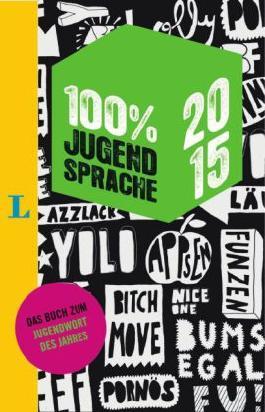 100 % Jugendsprache 2015