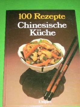 100 Rezepte Chinesische Küche