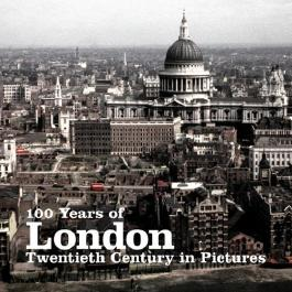 100 Years of London (Twentieth Century in Pictures) by Ammonite Press (2009)