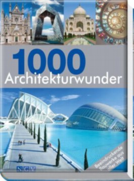 1000 Architekturwunder