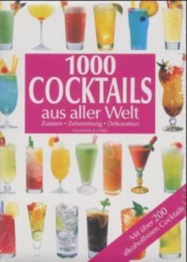 1000 Cocktails aus aller Welt
