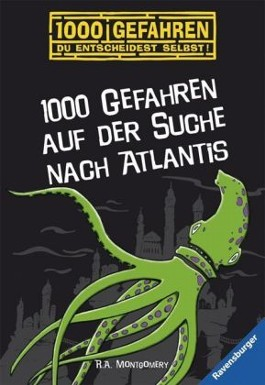 1000 Gefahren auf der Suche nach Atlantis