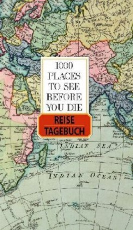 1000 Places to see before you die, Reisetagebuch
