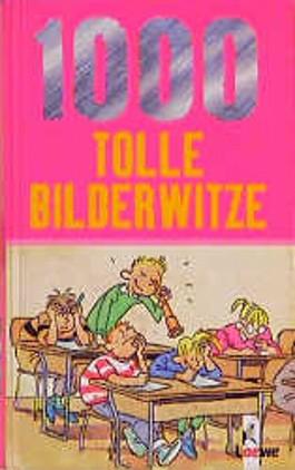 1000 tolle Bilderwitze