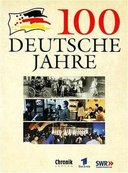 100 Deutsche Jahre