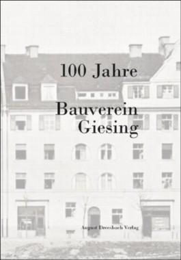 100 Jahre Bauverein Giesing