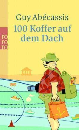 100 Koffer auf dem Dach