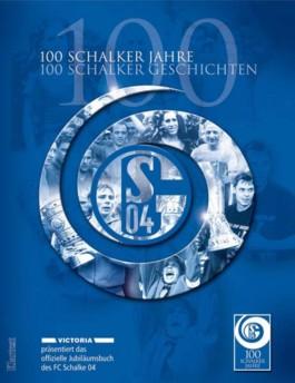 100 Schalker Jahre, 100 Schalker Geschichten
