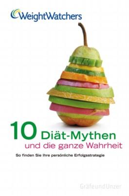 10 Diät-Mythen und die ganze Wahrheit