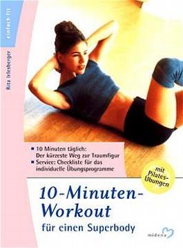 10-Minuten-Workout für einen Superbody