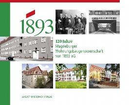120 Jahre Magdeburger Wohnungsbaugenossenschaft von 1893 eG