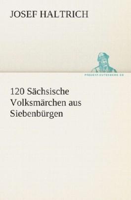120 Sachsische Volksmarchen Aus Siebenburgen