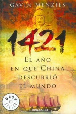 1421, El Ano En Que China Descubrio El Mundo/ 1421: the Year China Discovered the World