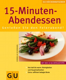 15 Minuten-Abendessen. Genießen Sie den Feierabend!