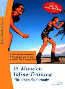 15-Minuten-Inline-Training für einen Superbody