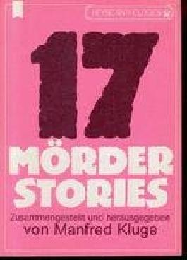 17 Mörder-Stories (Heyne Anthologien Band 54)
