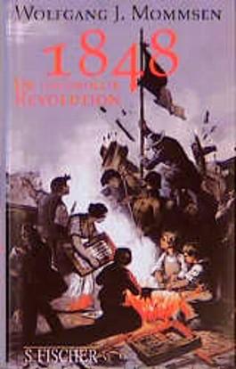1848, Die ungewollte Revolution