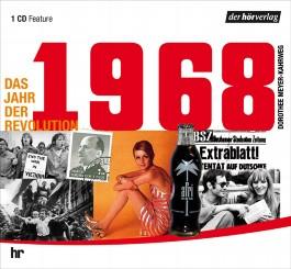 1968 - Das Jahr der Revolution