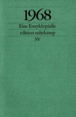 1968, Eine Enzyklopädie