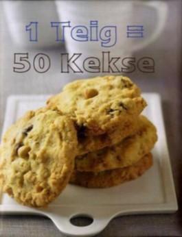 1 Teig = 50 Kekse