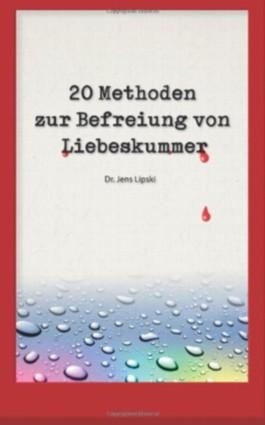 20 Methoden zur Befreiung von Liebeskummer