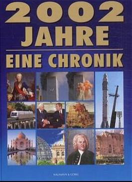 2002 Jahre, eine Chronik