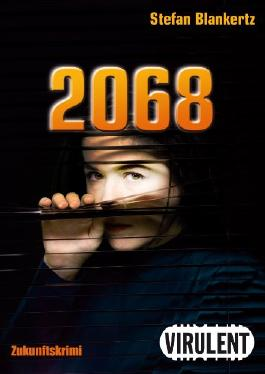 2068 (Zukunftskrimis)