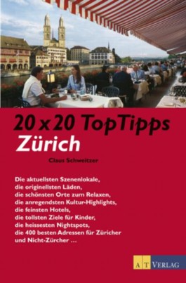 20 x 20 Top Tipps Zürich