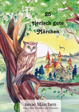 25 tierisch gute Märchen