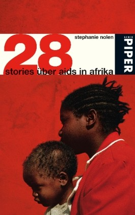 28 Stories über Aids in Afrika