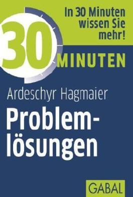 30 Minuten für die erfolgreiche Problemlösung