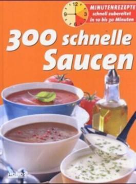 300 schnelle Saucen
