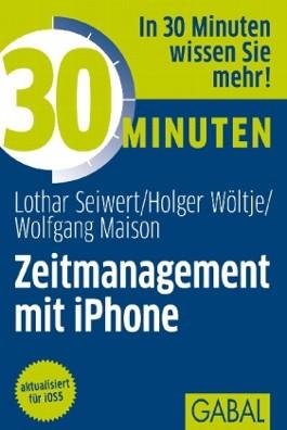 30 Minuten Zeitmanagement mit iPhone