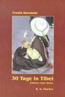 30 Tage in Tibet. Notizen einer Reise.