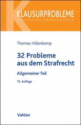 32 Probleme aus dem Strafrecht. Allgemeiner Teil