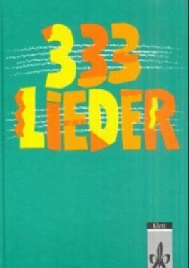 333 Lieder. Unser Liederbuch 2 zum Singen, Spielen und Tanzen