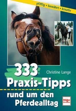 333 Praxis-Tipps rund um den Pferdealltag